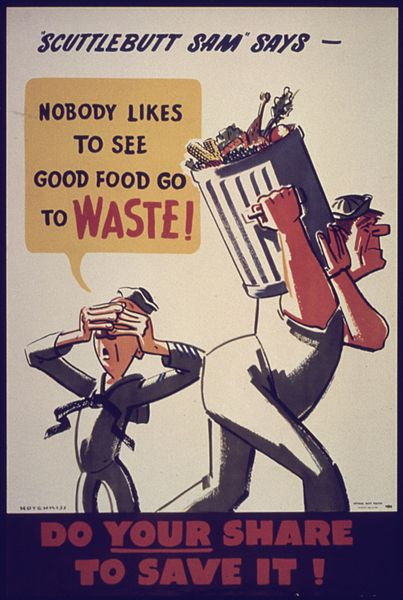 Nobody Likes to See Good Food Go To Waste!, Office for Emergency Management, War Production Board