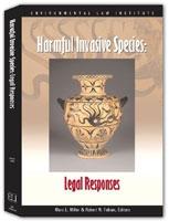 Harmful Invasive Species:  Legal Responses