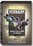 "Redefining Federalism: Listening to the States in Shaping ""Our Federalism"""