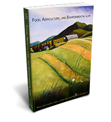 Food, Agriculture, and Environmental Law