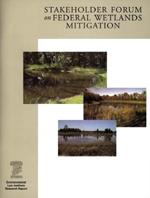 Stakeholder Forum on Federal Wetlands Mitigation