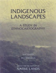 Indigenous Landscapes:  A Study in Ethnocartography