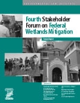 Fourth Stakeholder Forum on Federal Wetlands Mitigation