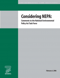 Considering NEPA: Comments to the National Environmental Policy Act Task Force
