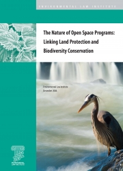 The Nature of Open Space Programs: Linking Land Protection and Biodiversity Cons