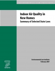 Indoor Air Quality in New Homes: Summary of Selected State Laws