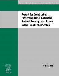 Report for Great Lakes Protection Fund: Potential Federal Preemption of Laws in