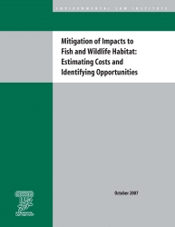 Mitigation of Impacts to Fish and Wildlife Habitat: Estimating Costs and Identif