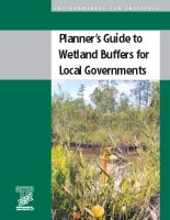 Planner's Guide to Wetland Buffers for Local Governments
