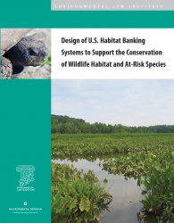 Design of U.S. Habitat Banking Systems to Support the Conservation of Wildlife H