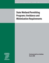 State Wetland Permitting Programs: Avoidance and Minimization Requirements