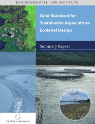 Gold Standard for Sustainable Aquaculture Ecolabel Design: Summary Report