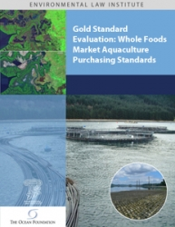 Gold Standard Evaluation: Whole Foods Market Aquaculture Purchasing Standards