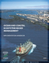 Ocean and Coastal Ecosystem-Based Management: Implementation Handbook