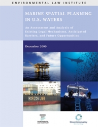 Marine Spatial Planning in US Waters: An Assessment and Analysis of Existing Leg
