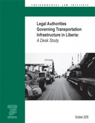 Legal Authorities Governing Transportation Infrastructure in Liberia: A Desk Stu