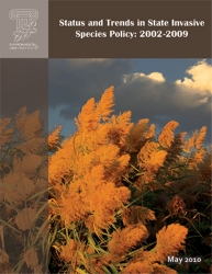 Status and Trends in State Invasive Species Policy: 2002-2009