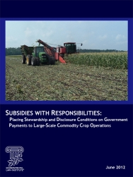 Subsidies with Responsibilities: Placing Stewardship and Disclosure Conditions o