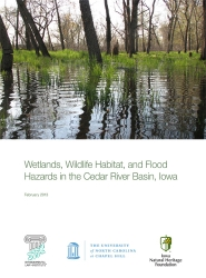 Wetlands, Wildlife Habitat, and Flood Hazards in the Cedar River Basin, Iowa