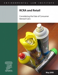 RCRA and Retail: Considering the Fate of Consumer Aerosol Cans