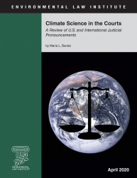 Climate Science in the Courts: A Review of U.S. and International Judicial Prono