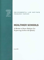 Healthier Schools: A Review of State Policies for Improving Indoor Air Quality