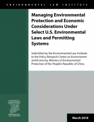 Managing Environmental Protection and Economic Considerations Under Select U.S.