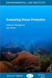 Evaluating Ocean Protection: State and Local MPA Framework