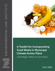 A Toolkit for Incorporating Food Waste in Municipal Climate Action Plans