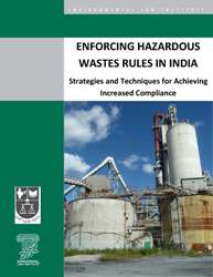Enforcing Hazardous Wastes Rules in India: Strategies and Techniques for Achievi