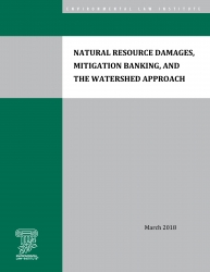 Natural Resource Damages, Mitigation Banking, and the Watershed Approach