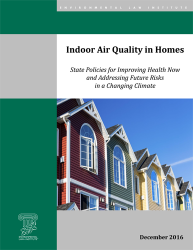 Indoor Air Quality in Homes: State Policies for Improving Health Now and Address