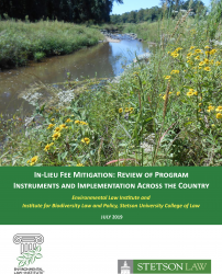In-Lieu Fee Mitigation: Review of Program Instruments and Implementation Across