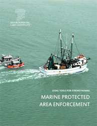 Legal Tools for Strengthening Marine Protected Area Enforcement: A Handbook for