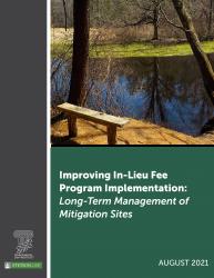 Improving In-Lieu Fee Program Implementation: Long-Term Management of Mitigation