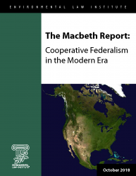 The Macbeth Report: Cooperative Federalism in the Modern Era