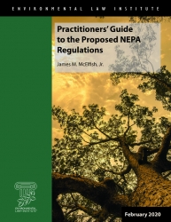 Practitioners' Guide to Proposed NEPA Regulations