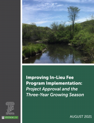 Improving In-Lieu Fee Program Implementation: Project Approval and the Three-Yea