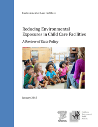 Reducing Environmental Exposures in Child Care Facilities: A Review of State Pol
