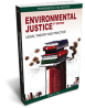 Environmental Justice: Legal Theory & Practice 4th Edition