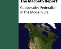 Macbeth Report: Cooperative Federalism Reimagined