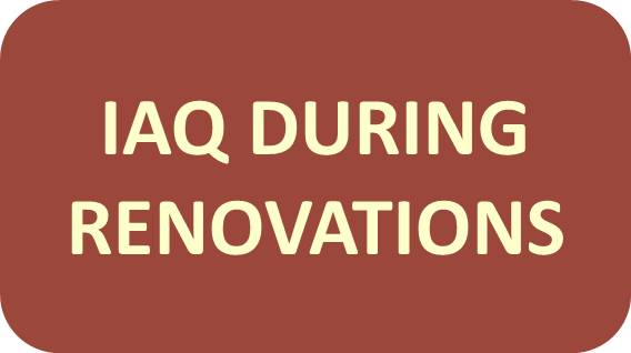 IAQ During Renovations